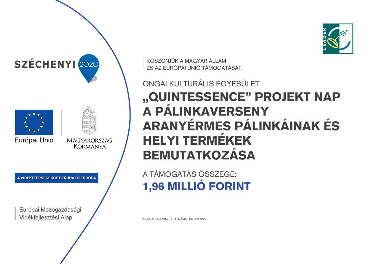 Quintessence projekt nap - a pálinkaverseny aranyérmes pálinkáinak és helyi termékek bemutatkozása